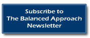 Subscribe to The Balanced Approach Newsletter